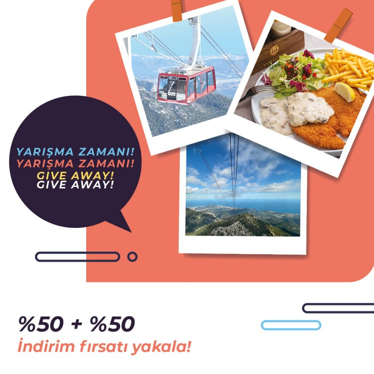With 50% + 50% discount, you can win Olympos Cable Car ticket and Shakspeare Tahtalı Restaurant meal menu!